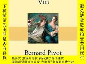 二手書博民逛書店Dictionnaire罕見Amoureux Du VinY364682 Bernard Pivot Plon