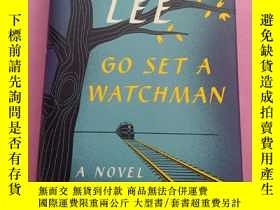 二手書博民逛書店Go罕見Set a Watchman:A Novel【精装】毛边本Y267268 Harper Lee 哈珀·