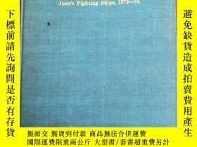 二手書博民逛書店JANE S罕見FIGHTING SHIPS 1972-73年簡