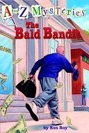 二手書博民逛書店 《The Bald Bandit》 R2Y ISBN:9780679884491│Random House Books for Young Readers