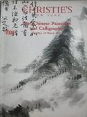 【書寶二手書T3/收藏_YIX】Christie s New Your_Fine Chinese Paintings…1