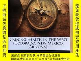 二手書博民逛書店Gaining罕見Health in the WestY1238