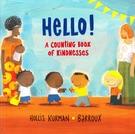 【麥克書店】HELLO A COUNTING BOOK OF KINDNESS/精裝繪本《主題:世界.溫馨.數數》