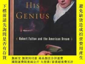 二手書博民逛書店The罕見Fire Of His Genius: Robert Fulton And The American D
