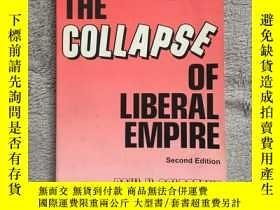 二手書博民逛書店The罕見Collapse of Liberal Empire