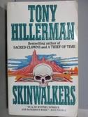 【書寶二手書T9/原文小說_NPO】Skinwalkers_Tony Hillerman