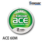 漁拓釣具 SEAGUAR ACE 60M #1.2 #1.5 #1.7 #2.0 #2.5 #3.0 (碳纖子線)