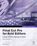 二手書博民逛書店 《Final Cut Pro for Avid Editors》 R2Y ISBN:0321245776│Peachpit Press