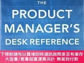 二手書博民逛書店The罕見Product Manager s Desk Reference 2eY464532 Steven