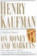 二手書博民逛書店 《On Money and Markets: A Wall Street Memoir》 R2Y ISBN:0071360492│McGraw-Hill Companies