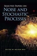 二手書博民逛書店《Selected Papers on Noise and Stochastic Processes: 》 R2Y ISBN:0486602621