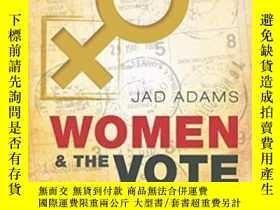 二手書博民逛書店Women罕見And The Vote: A World His