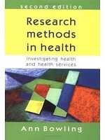 二手書博民逛書店《Research Methods in Health: Investigating Health and Health Services》 R2Y ISBN:0335206433