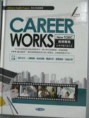 【書寶二手書T8/語言學習_YID】Career works : New TOEIC縱橫職場必考字彙片語大全_陳豫弘