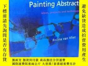 二手書博民逛書店Painting罕見Abstracts: Ideas, Projects and Techniques 繪畫文摘: