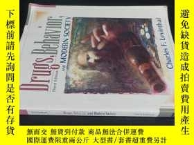 二手書博民逛書店Drugs,Behavior,and罕見Modern Socie