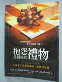 【書寶二手書T2/勵志_GGI】抱怨是最好的禮物_珍妮爾‧巴