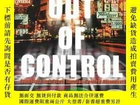 二手書博民逛書店Out罕見of Control (Encyclopedia of