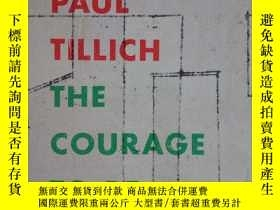 二手書博民逛書店the罕見courage to beY190284 Paul T