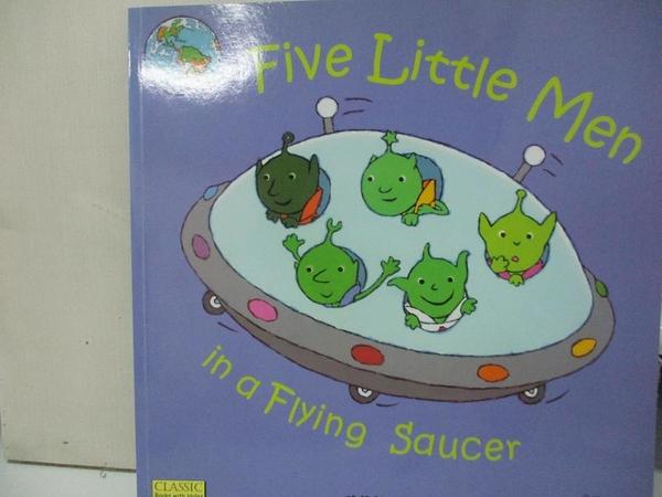 【書寶二手書T1/少年童書_DUH】Five Little Men in a Flying Saucer_Crisp, Dan (ILT)