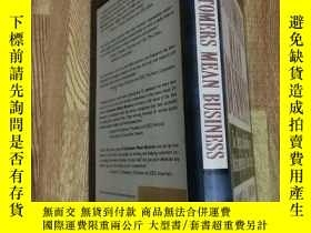二手書博民逛書店CUSTOMERS罕見MEAN BUSINESSY15196 出