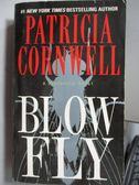 【書寶二手書T1/原文小說_OSN】Blow Fly_Patricia Cornwell