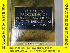 二手書博民逛書店radiation罕見processing of polymer materials and its indust