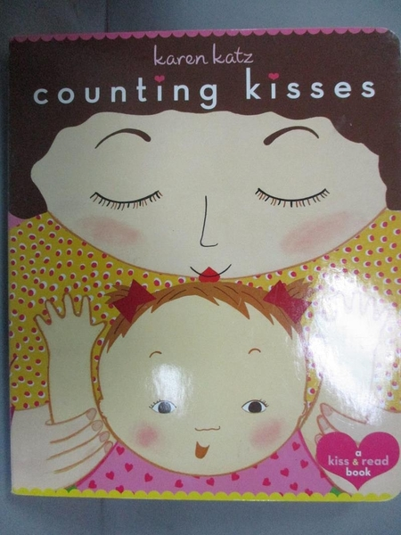 【書寶二手書T5/少年童書_HDR】Counting Kisses: A Kiss & Read Book_Katz,