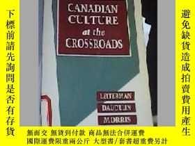 二手書博民逛書店CANADIAN罕見CULTURE at the CROSSROADS Wendy MICHENER Sympos
