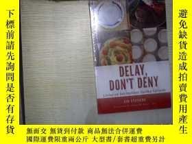 二手書博民逛書店DELAY罕見DONT DENY (未拆封) 。、Y180897