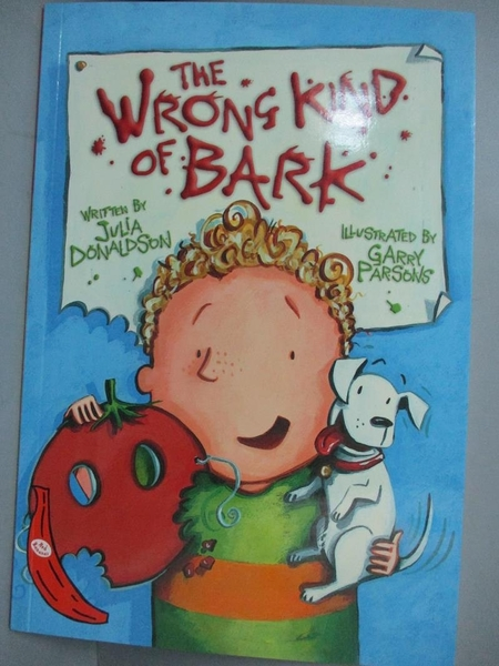 【書寶二手書T5/原文小說_GKI】The Wrong Kind of Bark_Donaldson, Julia/ Parsons, Garry (ILT)