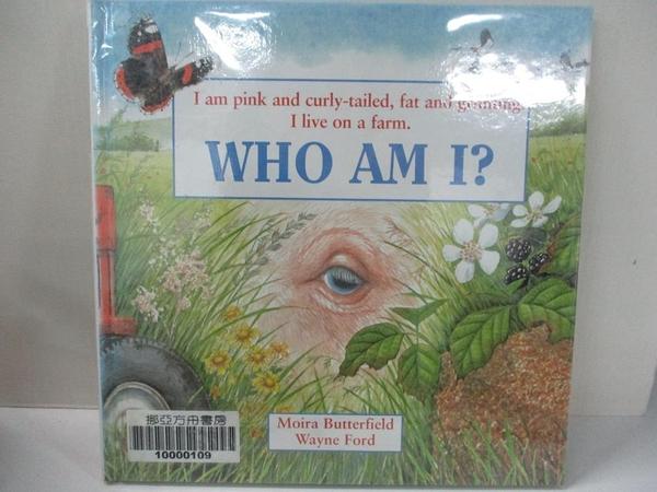 【書寶二手書T5/少年童書_IEC】Pink and Curly-tailed (Who am I?)_Moira Butterfield