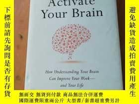 二手書博民逛書店英文原版:Activate罕見Your Brain: How Understanding You Brain ca