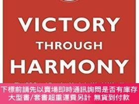 二手書博民逛書店Victory罕見Through Harmony: The BBC and Popular Music in Wo