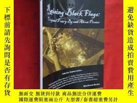 二手書博民逛書店Raising罕見Black Flags (16開) 【詳見圖】Y5460 Sanders, Stephen