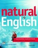 二手書博民逛書店《natural English: Intermediate: Student s Book (with Listening Booklet)》 R2Y ISBN:0194373258
