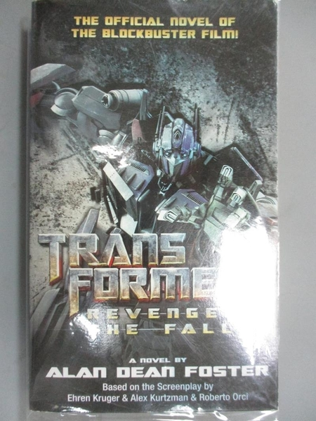 【書寶二手書T1/原文小說_LAR】Transformers: Revenge of the Fallen_Foster, Alan Dean