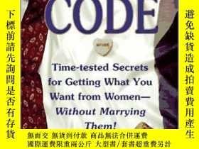 二手書博民逛書店THE罕見CODE Time-Tested Secrets for Getting What You Want f