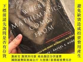 二手書博民逛書店Where罕見Mathematics Comes From: How the Embodied Mind Brin