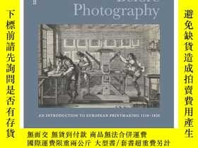 二手書博民逛書店The罕見Print before Photography: A