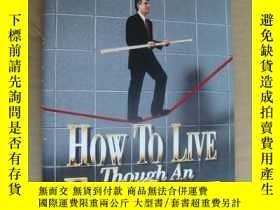 二手書博民逛書店How罕見to Live though an Executive