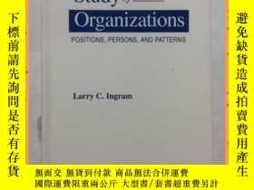 二手書博民逛書店英文書罕見The Study of Organizations: Positions, 組織研究:職位,Y16