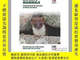 二手書博民逛書店Britain s罕見Mammals: A Field Guid