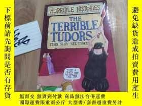 二手書博民逛書店The罕見Terrible Tudors (Horrible Histories)Y15335 見圖 見圖