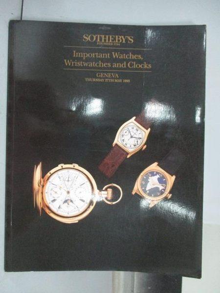 【書寶二手書T3/收藏_QAB】Sotheby s_Important Watches…Clocks_1993/5/27