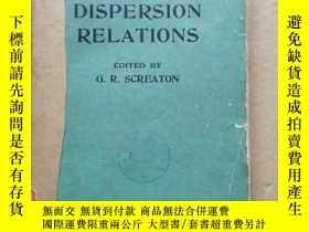 二手書博民逛書店dispersion罕見relations(P510)Y173412