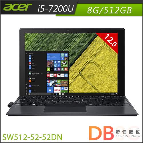 acer Switch 5 SW512-52-52DN 12吋 i5-7200U 雙核 Win10 平板筆電(六期零利率)-送Office 365個人版