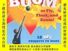 二手書博民逛書店兒童DIY機器技能項目Things罕見That Go Boom