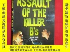 二手書博民逛書店Assault罕見of the Killer B s: Inte
