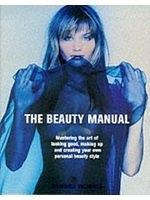 二手書博民逛書店 《The Beauty Manual: How to Look Your Best Ever》 R2Y ISBN:0297824295│SandraMorris